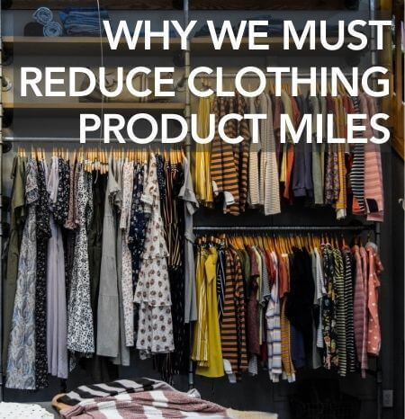 Reducing Clothing Product Miles